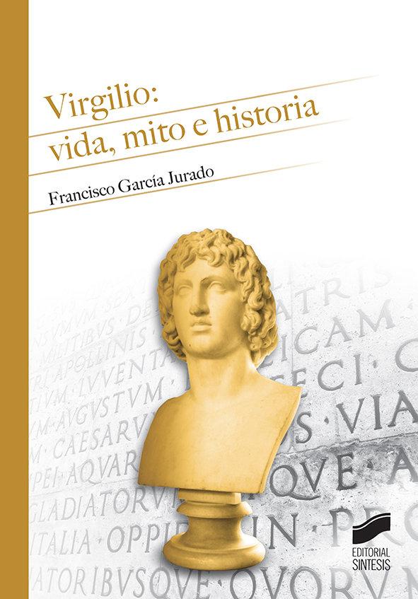 Virgilio: vida, mito e historia - historia antigua/3