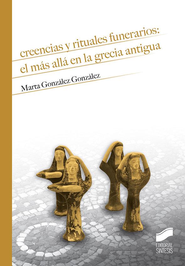 Creencias y rituales funerarios: el mas alla en la grecia a