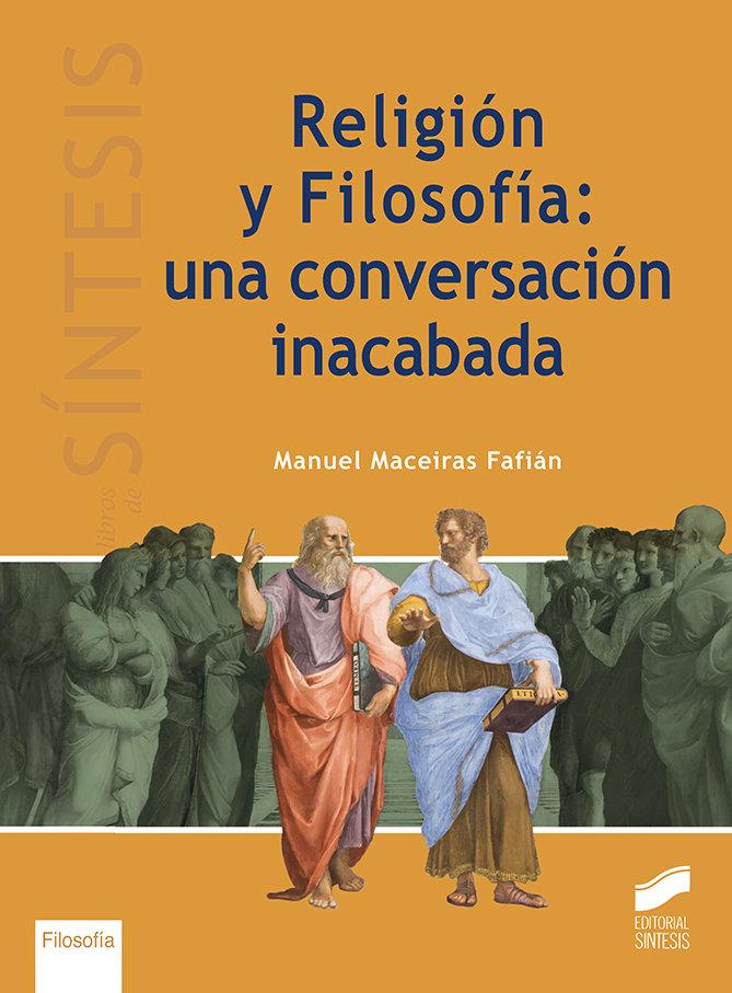 Religion y filosofia una conversacion inacabada