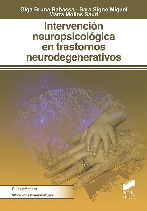 Intervencion neuropsicologica en los trastornos neurodegene