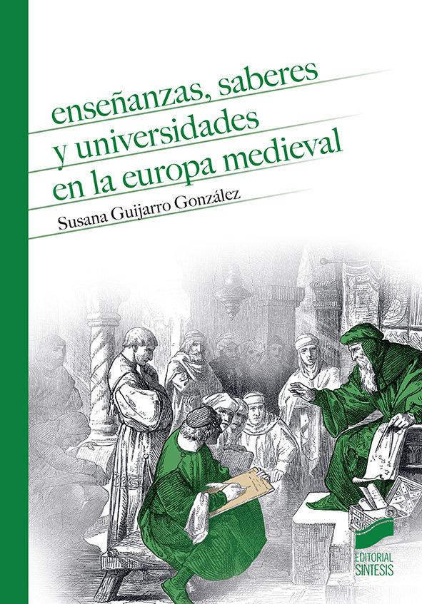 Enseñanzas saberes y universidades en la europa medieval