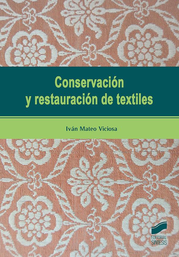 Conservacion y restauracion de textiles