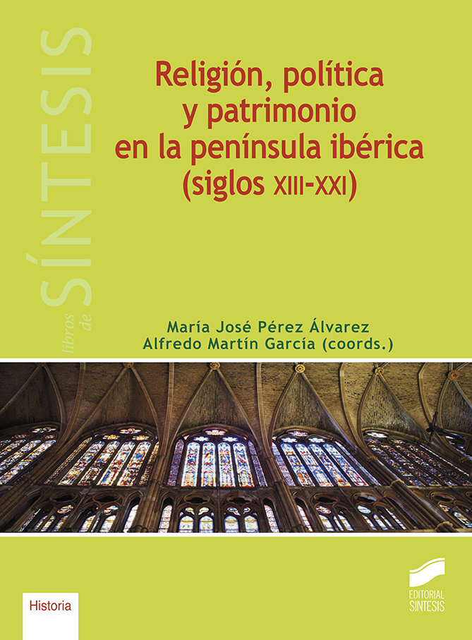 Religion politica y patrimonio en la peninsula iberica (si