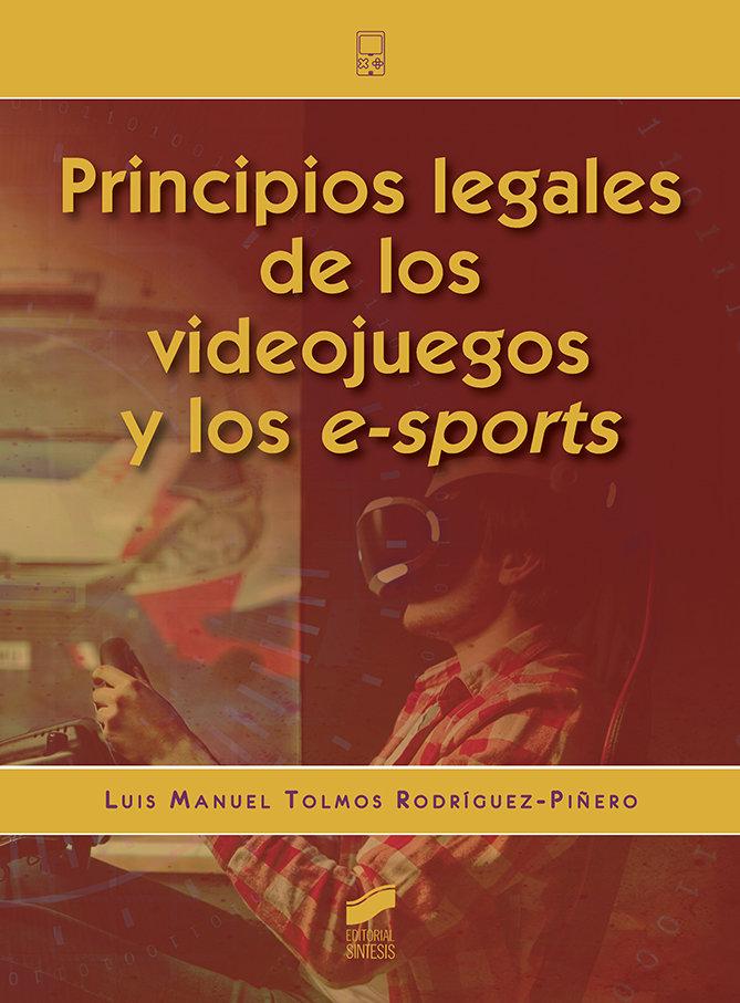 Principios legales videojuegos y los e-sports