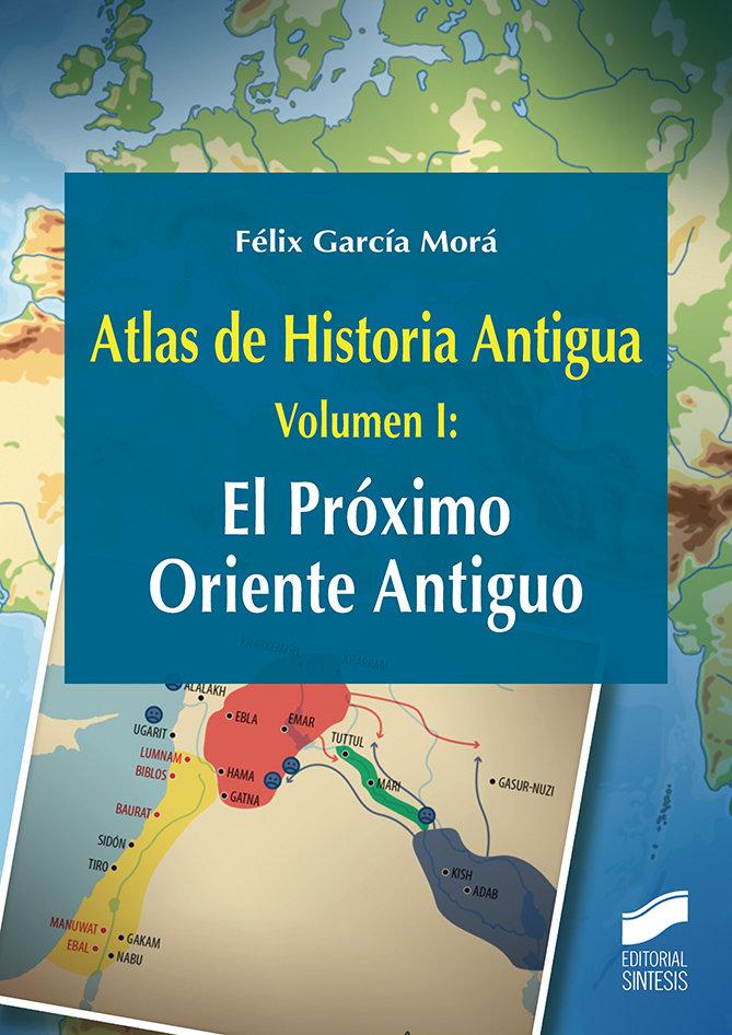 Atlas de historia antigua vol 1 el proximo oriente antiguo