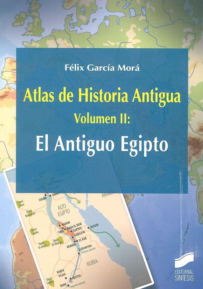 Atlas de historia antigua vol 2 el antiguo egipto