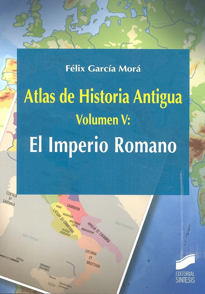 Atlas de historia antigua vol 5 el imperio romano