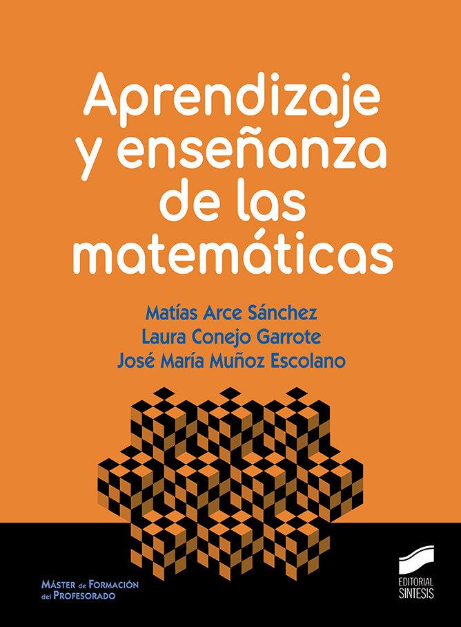 Aprendizaje y enseñanza de las matematicas