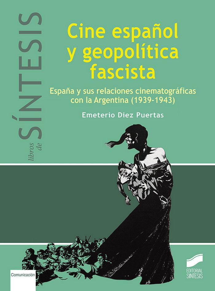 Cine español y geopolðtica fascista