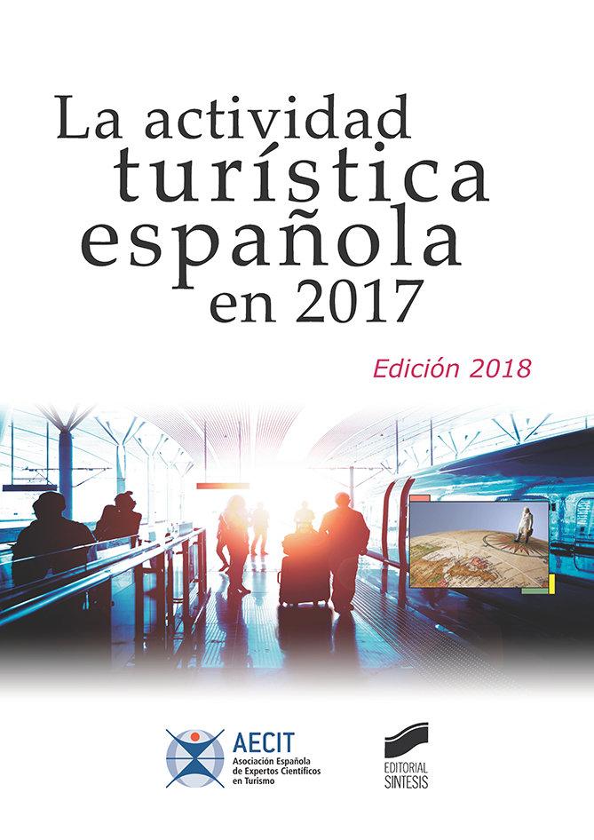 Actividad turistica española en 2017 (edicion 2018)