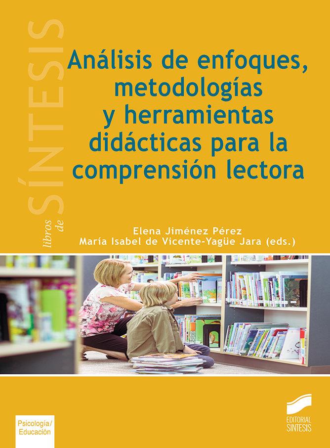 Analisis de enfoques metodologias y herramientas didactica