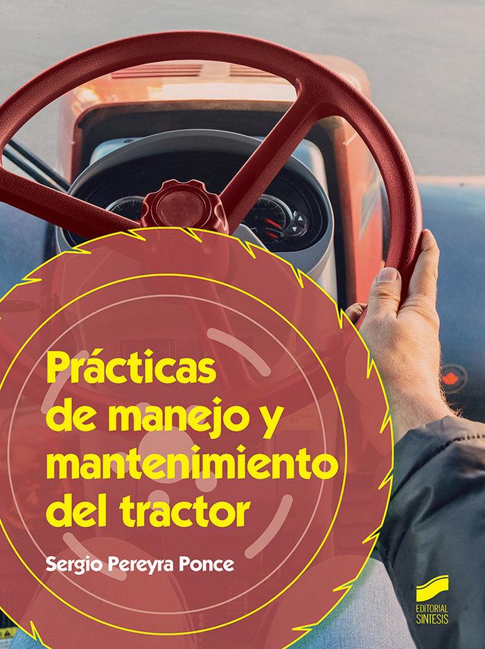 Practicas de manejo y mantenimiento del tractor