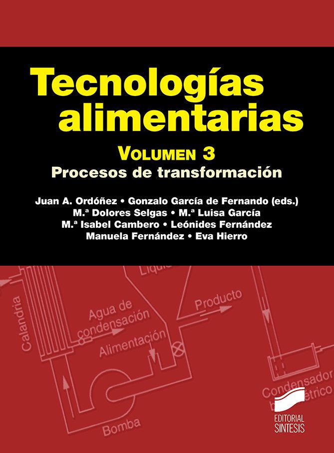 Tecnologias alimentarias vol 3 procesos de transformacion