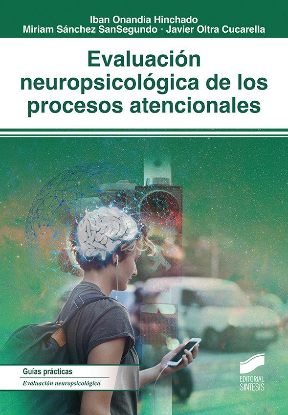 Evaluacion neropsicologica de los procesos atencionales