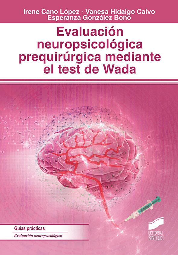 Evaluacion neuropsicologica prequirurgica mediante el test