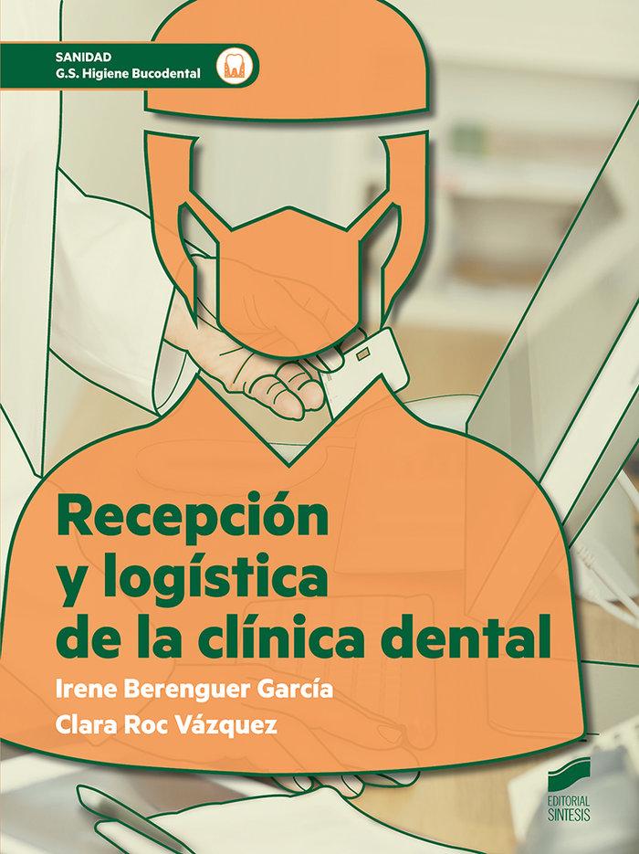 Recepcion y logistica de la clinica dental gs