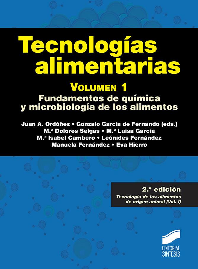 Tecnologias alimentarias volumen 1 2ª edicion
