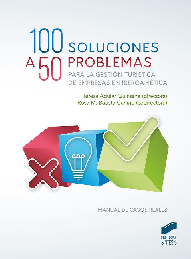 100 soluciones a 50 problemas para la gestion turistica de