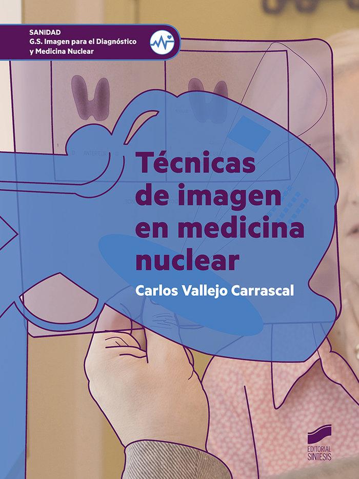Tecnicas de imagen en medicina nuclear