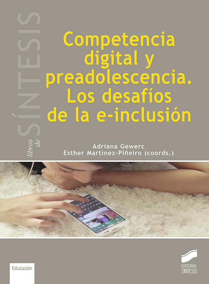 Competencia digital y preadolescencia desafios de la e incl