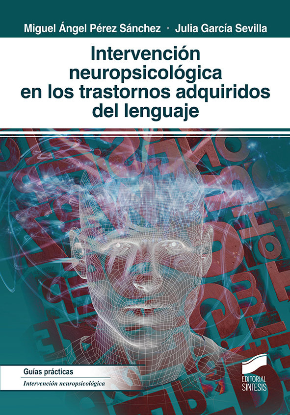 Intervencion neuropsicologica en los trastornos adquiridos
