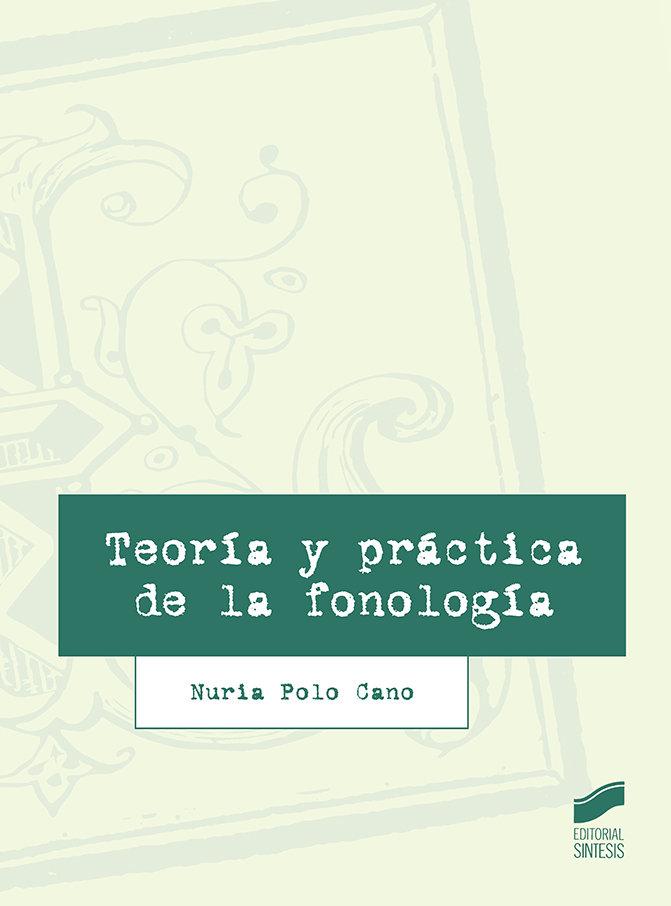 Teoria y practica de la fonologia - claves linguistica