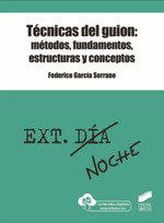 Tecnicas del guion metodos fundamentos estructuras y concep