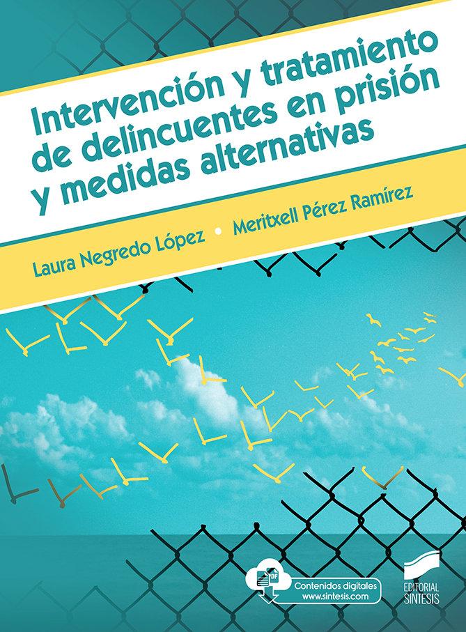 Intervencion y tratamieno de delincuentes en prision medida