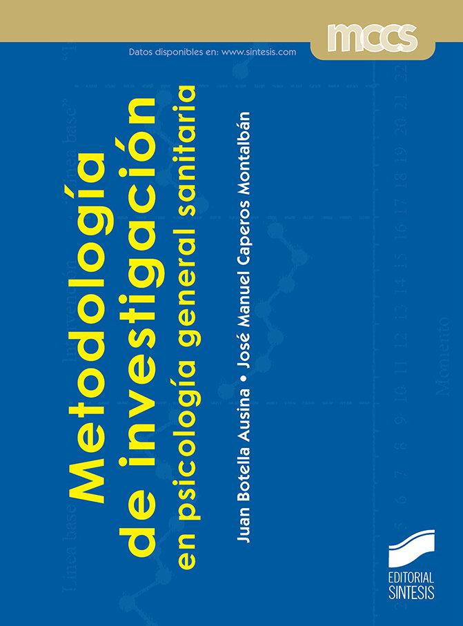 Metodologias de investigacion en psicologia general sanitar