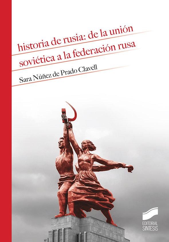 Historia de rusia de la union sovietica a la federacion ru