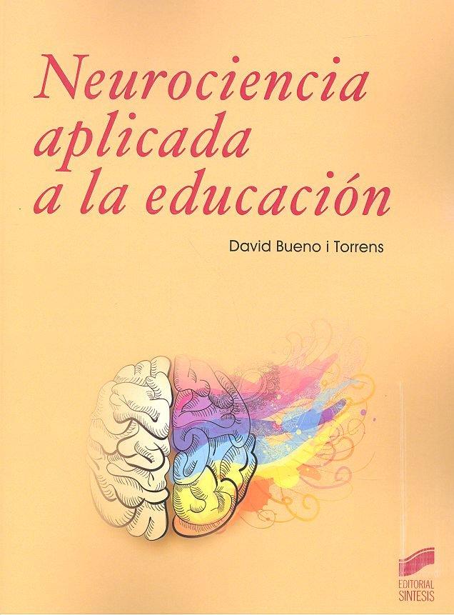 Neurociencia aplicada a la educacion