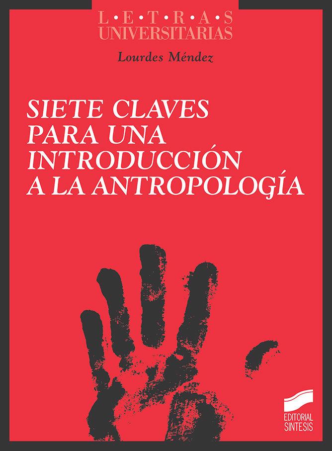 Siete claves para una introduccion a la antropologia