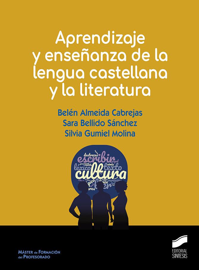 Aprendizaje y enseñanza de la lengua castellana y la litera