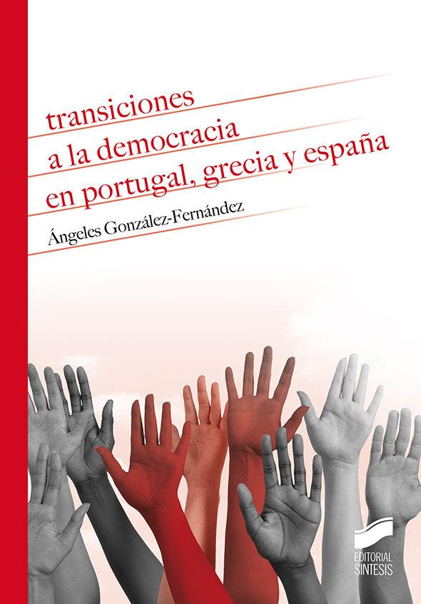Transiciones a la democracia en portugal grecia y españa