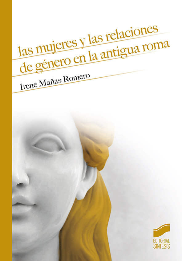 Mujeres y las relaciones de genero en la antigua roma,las