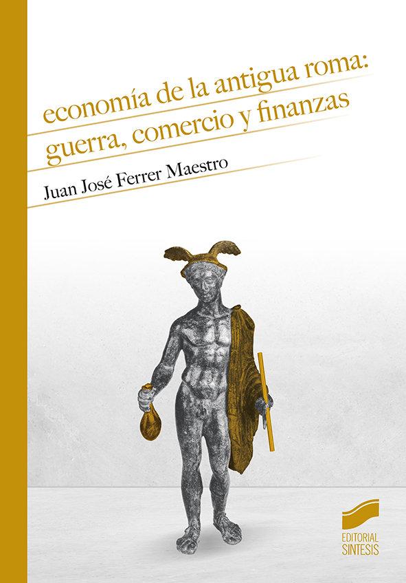 Economia de la antigua roma guerra comercio y finanzas