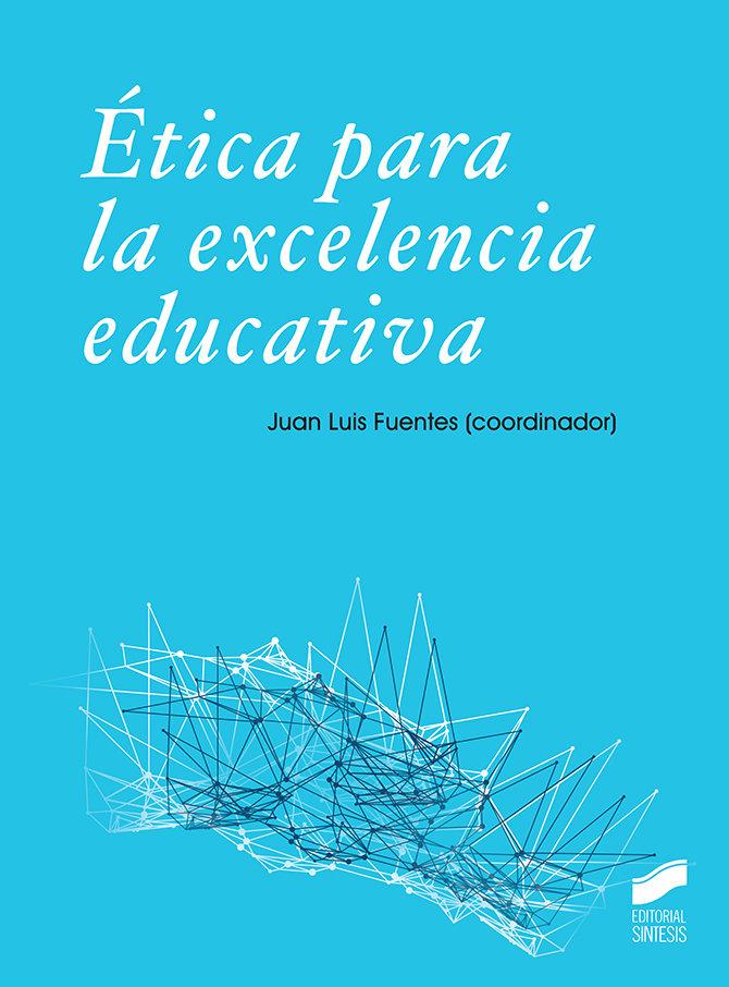 Etica para la excelencia educativa
