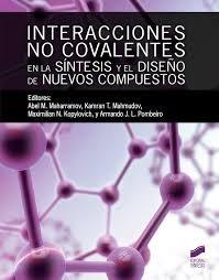 Interacciones no covalentes en la sintesis y diseño nuevos