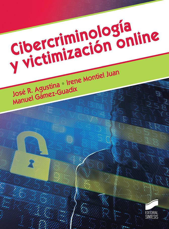 Cibercriminologia y victimizacion online