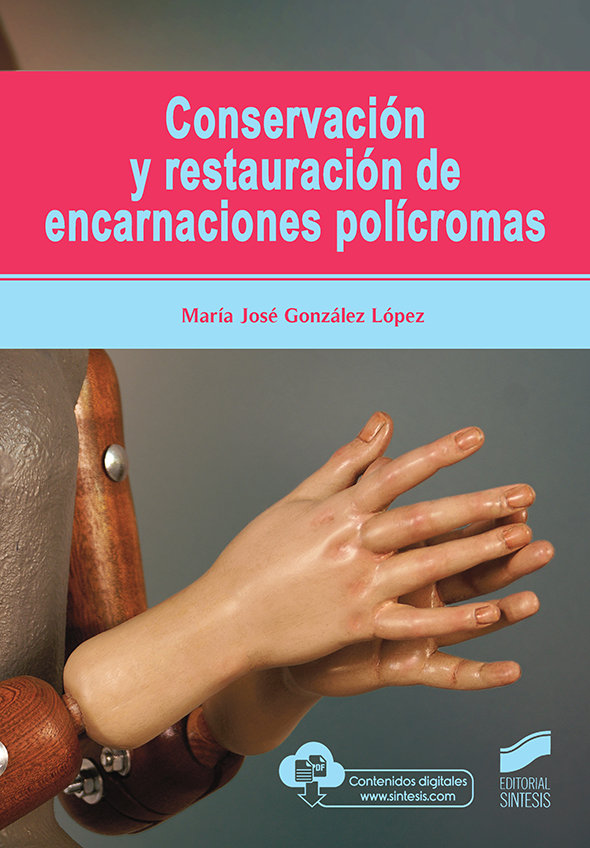 Conservacion y restauracion de encarnaciones policromas