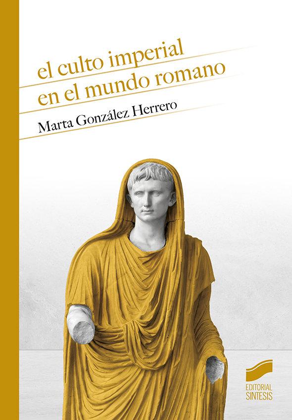 Culto imperial en el mundo romano,el