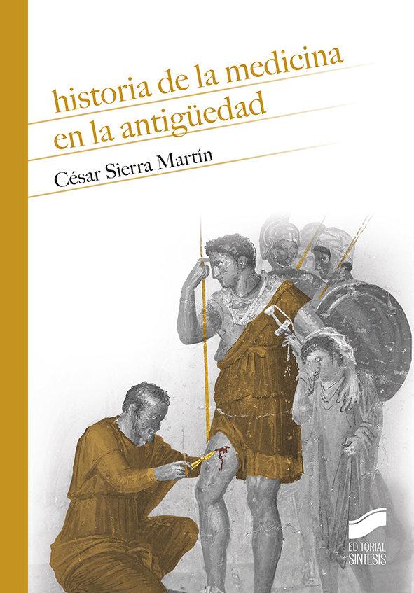 HISTORIA DE LA MEDICINA EN LA ANTIGUÜEDAD