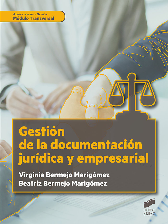 Gestion de la documentacion juridica y empresarial