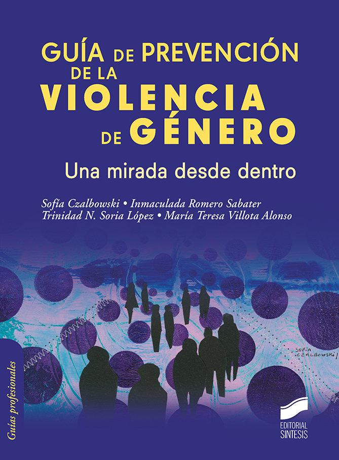 Guia de prevencion de la violencia de genero. una mirada des