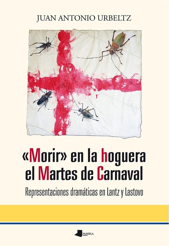 Morir en la hoguera el martes de carnaval