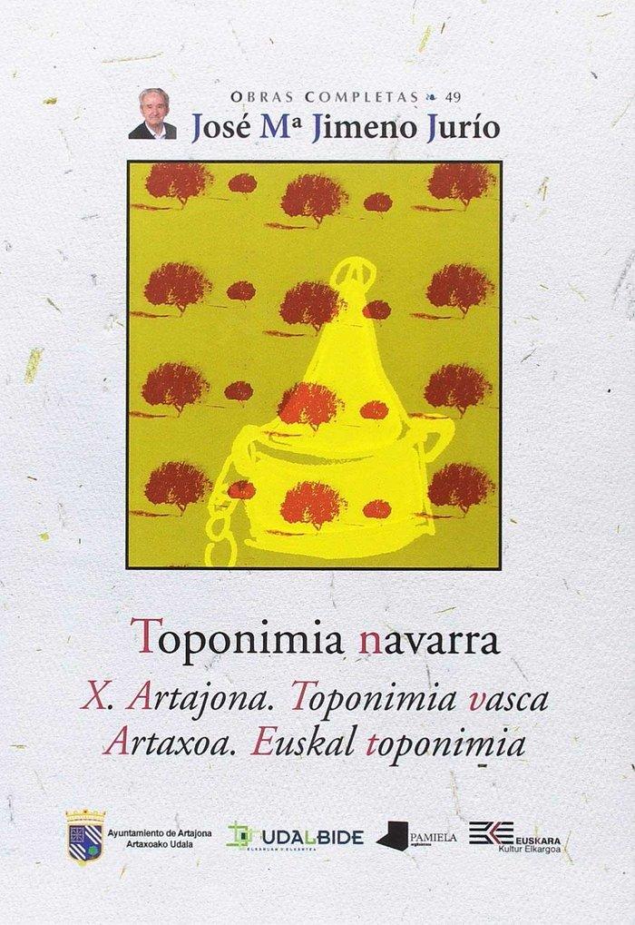 Toponimia navarra. x. artajona. toponimia vasca - artaxoa. e