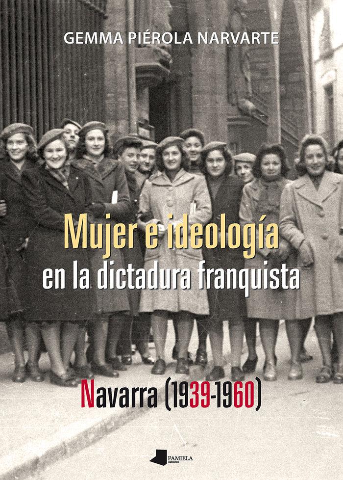 Mujer e ideologia en la dictadura franquista