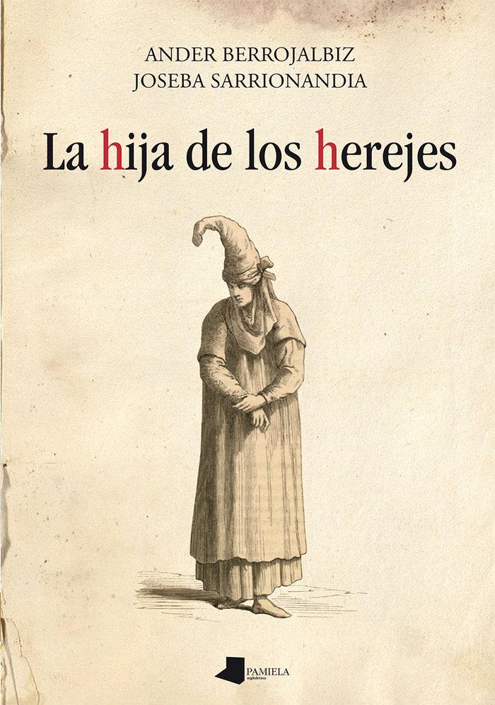 Hija de los herejes,la