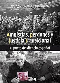 Amnistias, perdones y justicia transicional