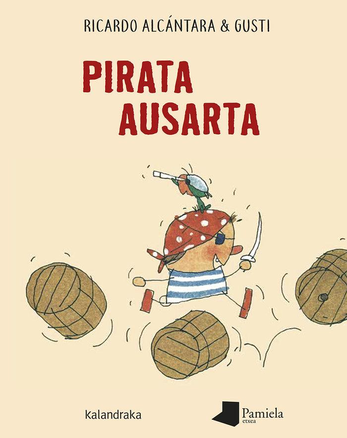 Pirata ausarta euskera